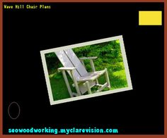 Wave Hill Chair Plans 154339 - Woodworking Plans and Projects!