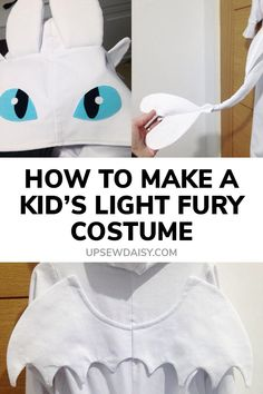 Makeup halloween How to Make a Kid's Light Fury Costume – Upsewdaisy How to Make a Kid's Light Fury Costume – Upsewdaisy Halloween Costumes For Girls, Diy Costumes, Halloween Diy, Halloween Costume Patterns, Diy Dragon Costume, Toothless Costume, Book Week Costume, Dragon Party, Kids Dress Up