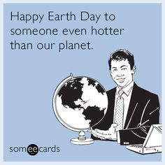 The perfect Earth Day card to send to your bae