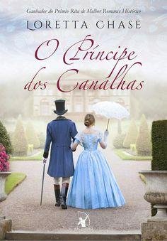 O Príncipe dos Canalhas (Lord of Scoundrels) – Loretta Chase – #Resenha | O Blog da Mari