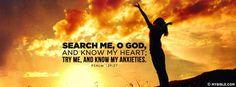 Psalm 139:23 NKJV - Search Me O God. - Facebook Cover Photo