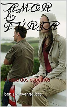 AMOR & FÚRIA: A casa dos espelhos por benisse evangelista https://www.amazon.com.br/dp/B011J88L3E/ref=cm_sw_r_pi_dp_x_muy2yb7S7XHFX