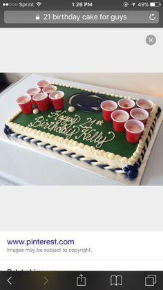 Skip the background stuff but put the shot glasses on a cake! -21 birthday cake for a guy