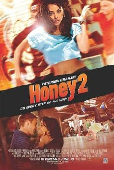 Honey 2 /  (2011)