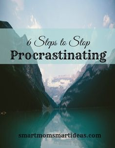 6 Steps to Stop Procrastinating.  What do you avoid?  Stop procrastinating today. #goals, #2016goals