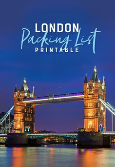 Complete London Packing List - What To Bring To London - Printable #Travel #London #England