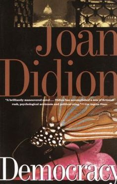 Democracy book by Joan Didion