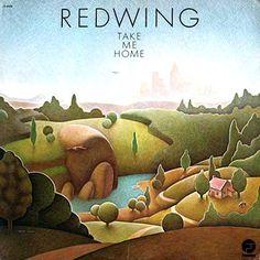 """Take Me Home"" (1973, Fantasy) by Redwing.  Their third LP."
