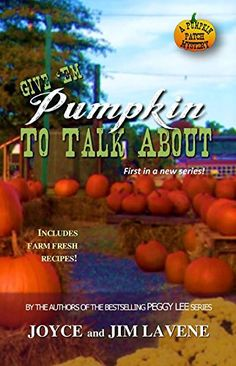 Give Em Pumpkin To Talk About (Pumpkin Patch Mysteries Book 1) by Joyce Lavene http://smile.amazon.com/dp/B00Z7LUVZQ/ref=cm_sw_r_pi_dp_quzGvb1Y8XX82