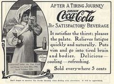 1907, AFTER A TIRING JOURNEY drink Coca-Cola