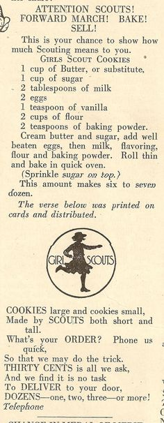 Did you know girls use to bake their own cookies? Cookies were packaged in wax paper bags, sealed with a sticker, and sold door to door for 25 to 35 cents per dozen. This is the original Girl Scouts cookie recipe circa Retro Recipes, Old Recipes, Vintage Recipes, Recipies, Family Recipes, Simple Recipes, Gs Cookies, Galletas Cookies, Baking Cookies