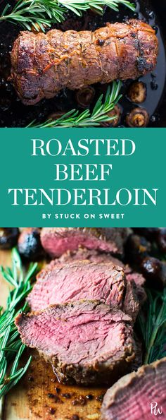 Get this roasted beef tenderloin recipe by Stuck on Sweet, and get more of the absolute best dinners to make every night in December. #beeftenderloin #beefrecipes #easydinnerrecipes #weeknightdinners #decemberdinners #beef