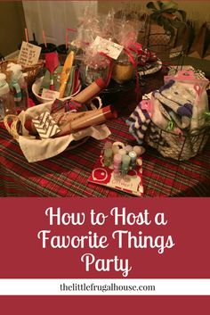 How to host a Favorite Things Party the easy and inexpensive way. Each guest gets to take home a few of other guest's favorite things! ideas at home Christmas Party Themes, Xmas Party, Christmas Activities, Christmas Traditions, Holiday Parties, Christmas Fun, Holiday Fun, Party Time, Christmas Gift Exchange