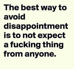 Yup the time Shady Quotes, Meaningful Quotes, Inspirational Quotes, Motivational Quotes, Favorite Quotes, Best Quotes, Expectation Quotes, Disappointment Quotes, Quotes And Notes