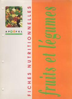 Fiches nutritionnelles fruits et légumes - Aprifel – Bibliothèque perso - Vous pouvez retrouver le cours de cuisine par des enfants pour des enfants de Cuisine de mémé moniq http://oe-dans-leau.com/cuisine-meme-moniq/