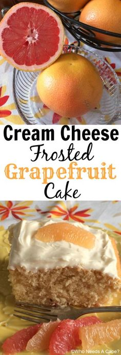 Cream Cheese Frosted Grapefruit Cake   Who Needs A Cape? #FLGrapefruit #clevergirls