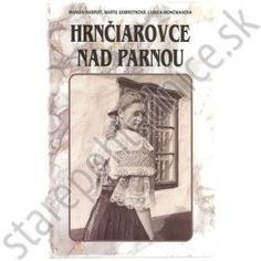 Hrnčiarovce nad Parnou Cover, Books, Livros, Book, Libri