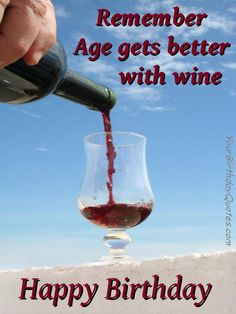 More Wine Please - Funny Happy Birthday Wishes / quotes