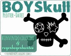 bienvenido colorido: BOYSkull auch für den Plotter!