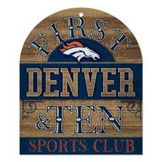 Denver Broncos First & Ten Wood Sign $13.99 http://sportsstore.usatoday.com/Denver-Broncos-First-Ten-Wood-Sign-_-1868300420_PD.html?social=pinterest_pfid47-08493