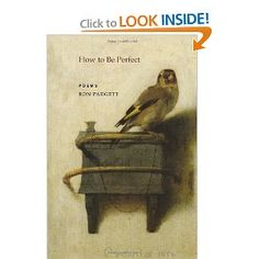 How to Be Perfect by Ron Padgett