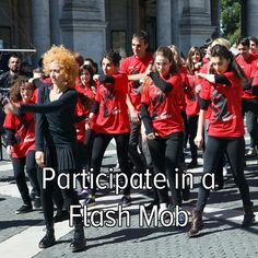 Bucket list: bust a move and participate in a flash mob!