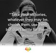 21 Ideas Sport Quotes For Girls Motivation Mia Hamm For 2019 Mia Hamm, Soccer Player Quotes, Basketball Quotes, Soccer Players, Sport Quotes, Girl Quotes, Sports Inspirational Quotes, Motivational Quotes, Soccer Motivation