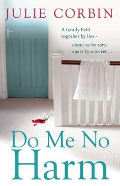 Do Me No Harm: A heart-pounding psychological thriller by [Corbin, Julie]
