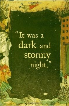 A Wrinkle in Time--the one time this opening line was used correctly.