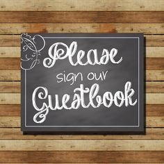 """INSTANT DOWNLOAD // Chalkboard Wedding Sign:  """"Please sign our Guestbook"""" 8x10 sign"""