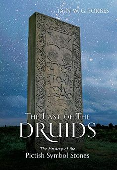 The Last of the Druids: The Mystery of the Pictish Symbol Stones: Iain W. I Love Books, Good Books, Books To Read, My Books, Teen Books, Best Quotes From Books, Book Quotes, Reading Lists, Book Lists