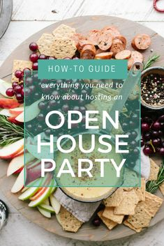 How to Host an Open House Party Guests Will Enjoy by Snappening Birthday Party Menu, Dinner Party Menu, 70 Birthday, Party Wedding, Party Food Buffet, Party Dishes, Open House Parties, House Party, Cocktail Party Themes