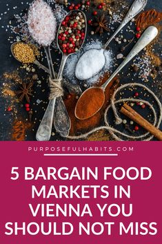 In Vienna, Austria, food markets are open throughout the year and offer a wide range of choices in drinks and cuisine. Here are the top five bargain food markets that have so much to offer. #Austria #Vienna #foodmarkets #market #shopping #bargains #sale #holiday #destination #Europe #Wien