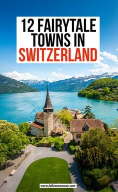 12 Fairytale Towns In Switzerland   Prettiest Towns In Switzerland   tips and tricks for Switzerland   tips for traveling to switzerland   cutest towns in Switzerland   what to do in Switzerland   where to stay in switzerland   gorgeous photo spots in Switzerland   adorable small towns in Switzerland   bucket list locations for Switzerland #switzerland #traveltips Switzerland Travel Guide, Places In Switzerland, Switzerland Vacation, Visit Switzerland, Cool Places To Visit, Places To Travel, Places To Go, Europe Destinations, Europe Travel Guide
