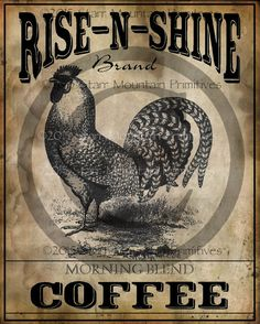 Primitive Rise n Shine Coffee Chicken Rooster Label Jpeg Digital  Image Feedsack Logo Tag  for Pillows Labels Hang tags Magnet Canister Etc