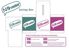Make your own money box for the #NOvembercampaign. Say NO to violence against women and exploitation.