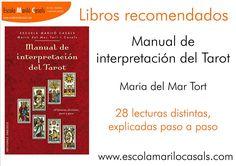 Manual de Interpretaión del Tarot  Autora: Maria del Mar Tort i Casals    #interpretación #tarot #leer #cartas #tiradas #lecturas #libro #recomendación #amor #dinero #salud #intuición #don #pareja #astrologica