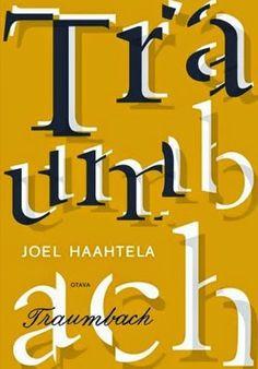 Ullan Luetut kirjat: Joel Haahtela Traumbach