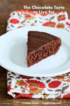 The Chocolate Torte from Vegan Chocolate: Unapologetically Luscious and Decadent Dairy-Free Desserts Book Review and Giveaway - Vegan Richa
