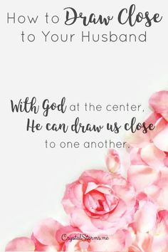 Great Christian Pins:Is life pulling you apart? Here are 5 Ways to Draw Close to Your Husband. With God at the center, we can draw close to one another. Marriage Is Hard, Biblical Marriage, Marriage Help, Marriage Goals, Strong Marriage, Marriage Relationship, Marriage Advice, Fierce Marriage, Christian Marriage Quotes