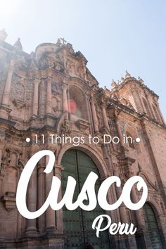 11 Things to Do in Cusco, Peru. Cusco is more than just a gateway to Machu Picchu. Beautiful architecture, abundant history, vibrant culture, and delicious food. Peru Travel, Solo Travel, Travel Tips, Travel Advise, Machu Picchu, Stuff To Do, Things To Do, Cusco Peru, Equador