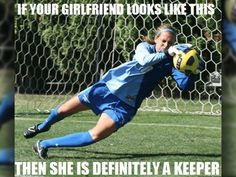 Soccer goal keepers are keepers Funny Soccer Memes, Football Memes, Sports Memes, Soccer Humor, Funny Jokes, Funny Texts, Women's Football, Hilarious, Football Stuff