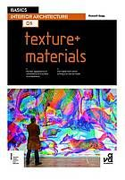 Texture + materials. Call # NA2850 .G344 2012  . Find this book at the Margaret M. Bridwell Art Library!