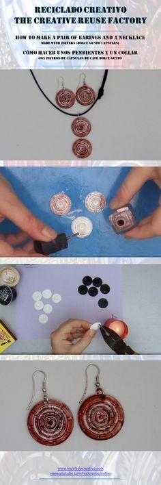 cápsula nespresso  How to make a pair of earings and a necklace with recycled filters (Dolce Gusto Capsules) - Cómo hacer un par de pendientes y un collar con filtros (Cápsulas de café Dolce Gusto)
