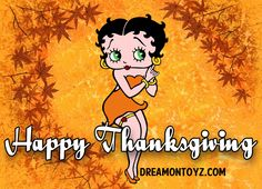 BETTY BOOP, HAPPY THANKSGIVING