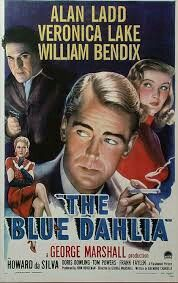 The Blue Dahlia is a 1946 film noir, directed by George Marshall and written by Raymond Chandler. The film marks the third pairing of stars Alan Ladd and Veronica Lake. Old Movie Posters, Classic Movie Posters, Cinema Posters, Film Posters, Classic Movies, 1950s Posters, Color Posters, Vintage Posters, Old Movies