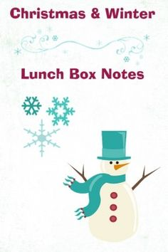 Download these free Christmas and winter themed lunch box love note printables from Windy Pinwheel