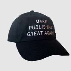 Make Publishing Great Again! Hat