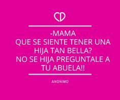 Algo de humor para comenzar este lindo fin de semana!!! todas las #niñas #mamas y #abuelas son #hermosas #Chicdress visitanos en www.chicdress.com.mx y sé Única con nuestros #vestidos.