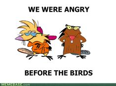 Angry Beavers! My brothers loved this show so much that my brother Casey names his cat Daggett!